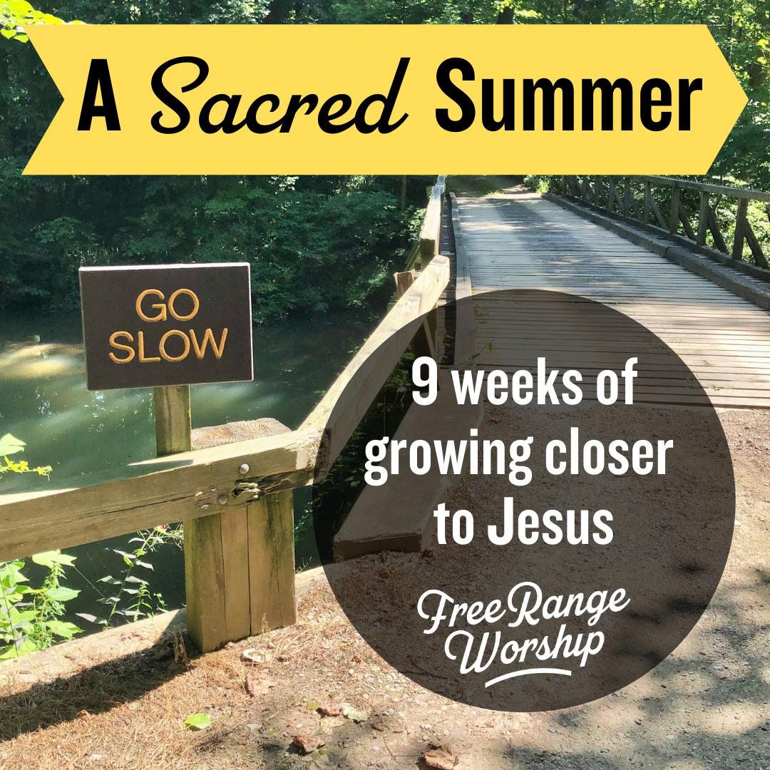 A Sacred Summer – A LittleSelf-Promotion